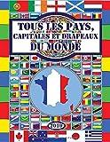 Tous les pays, capitales et drapeaux du monde