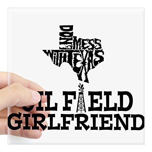 (CafePress Don't Mess with Texas Oilfield Girlfriend Sticker Square Bumper Sticker Car Decal, 3