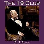 The 19 Club   A. J. Alan
