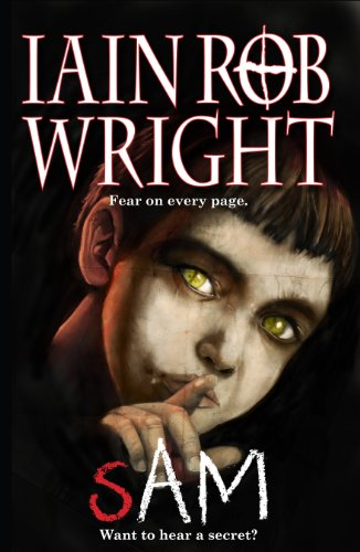 Sam: A Horror Mystery Novel (Possession) by [Wright, Iain Rob]