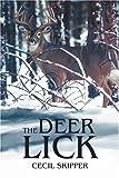The Deer Lick, Cecil Skipper, 0595309496