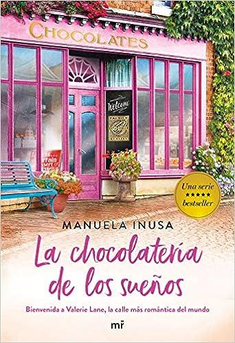 La chocolatería de los sueños - Serie Valerie Lane 02, Manuela Inusa (rom) 51WgxqWmV9L._SX340_BO1,204,203,200_