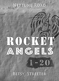 Neptune Road: Rocket Angels 1-20 by [Streeter, Betsy]