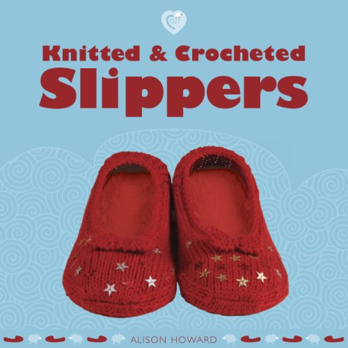 Taunton Press Guild of Master Craftsman Books, Knitted and Crocheted Slippers (Cozy) (Knitted Slippers Patterns)