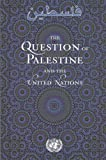 The question of Palestine and the United Nations, United Nations, 9211011744