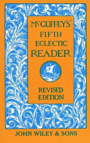 McGuffey's Fifth Eclectic Reader (Mcguffeys Fifth Reader)