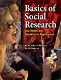 img - for Basics of Social Research: Qualitative and Quantitative Approaches, First Canadian Edition book / textbook / text book