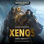 Xenos: Warhammer 40,000: Eisenhorn, Book 1 | Dan Abnett