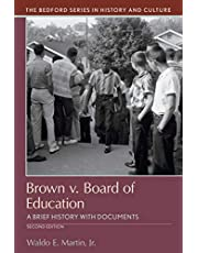 Brown v. Board of Education: A Brief History with Documents (Bedford Series in History and Culture)