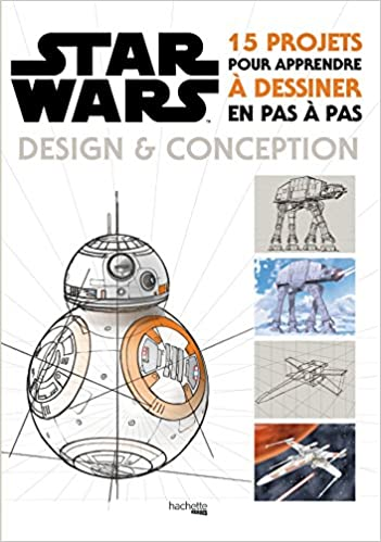 Amazonfr Star Wars Design Et Conception 15 Projets