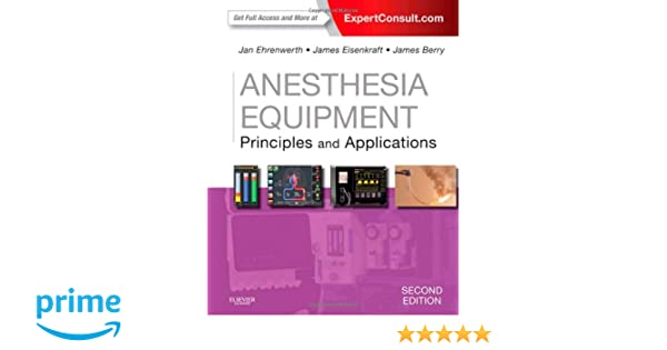 Anesthesia equipment principles and applications expert consult anesthesia equipment principles and applications expert consult online and print 2e expert consult title online print 9780323112376 medicine fandeluxe Gallery