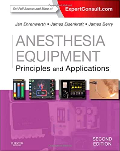 Anesthesia equipment principles and applications expert consult anesthesia equipment principles and applications expert consult online and print 2e expert consult title online print 2nd edition fandeluxe Gallery