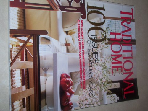 Traditional Home, 100 Issues Celebrating 15 Years, November 2004