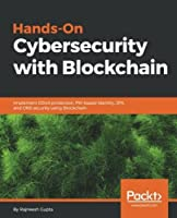 Hands-On Cybersecurity with Blockchain Front Cover