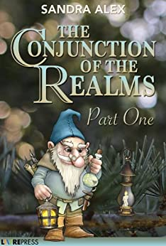 The Conjunction of the Realms (Part 1) by [Alex, Sandra]