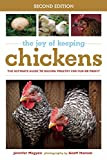 img - for The Joy of Keeping Chickens: The Ultimate Guide to Raising Poultry for Fun or Profit (The Joy of Series) book / textbook / text book