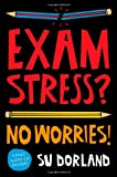 Exam Stress?, Su Dorland, 1742169589