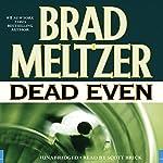 Dead Even  | Brad Meltzer