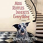 Miss Ruffles Inherits Everything | Nancy Martin