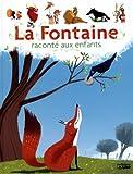 """Afficher """"La Fontaine raconté aux enfants"""""""