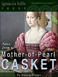 Tales from a Mother-of-Pearl Casket (A christian classic!)