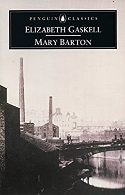 Mary Barton, A Tale of Manchester Life