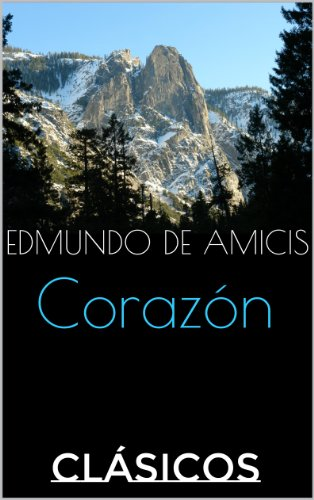 Corazón (Spanish Edition) by [de Amicis, Edmundo]