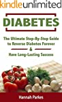 Diabetes: The Ultimate Step-By-Step G...