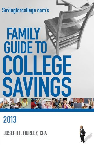 Savingforcollege.com's Family Guide to College Savings: 2013 Edition by Hurley Joseph F (2013-02-06) Paperback