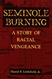 img - for Seminole Burning: A Story of Racial Vengeance book / textbook / text book