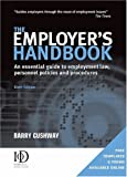 The Employer's Handbook, Barry Cushway, 0749453249