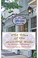 The Clue of the Dancing Bell: A First Ladies Mystery Paperback