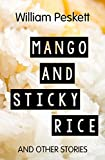 Mango and Sticky Rice: And Other Stories