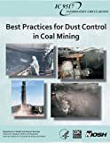 img - for Best Practices for Dust Control in Coal Mining book / textbook / text book