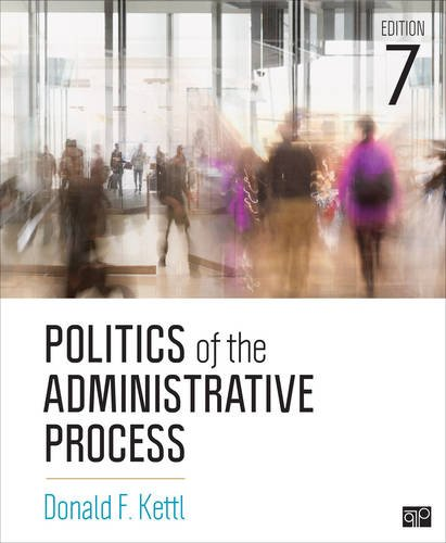 1506357091 - Politics of the Administrative Process; Seventh Edition