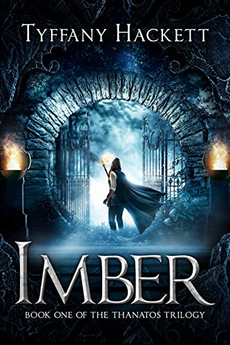 Imber: Book One of The Thanatos Trilogy by [Hackett, Tyffany]
