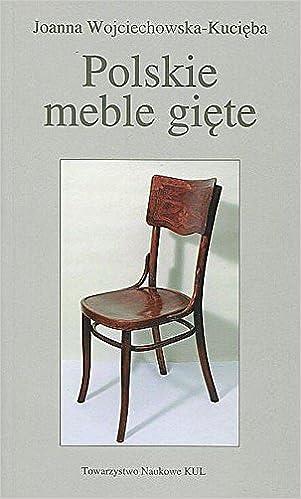 Polskie Meble Giete Amazon De Joanna Wojciechowska Kucieba Bucher