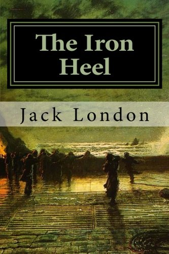 "a summary of the novel the iron heel The project gutenberg ebook of the iron heel, by jack london this ebook is for the use of anyone anywhere at no cost and with almost no restrictions and in passing we note that that historic phrase, the iron heel, originated in ernest everhard's mind this, we ""no story is too long for the scientist,"" ernest said sweetly."
