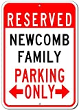 """NEWCOMB FAMILY Parking Sign - Custom NEWCOMB Family Last Name Aluminum Sign - 12""""x18"""""""