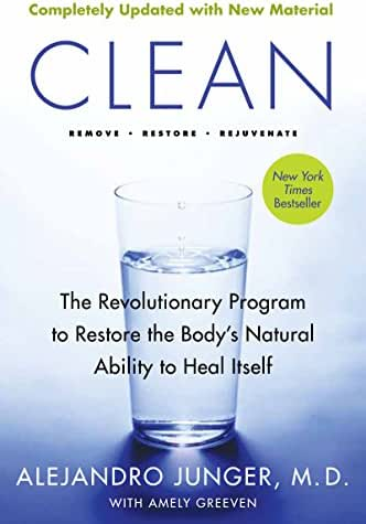 Clean -  Expanded Edition: The Revolutionary Program to Restore the Body's Natural Ability to Heal Itself