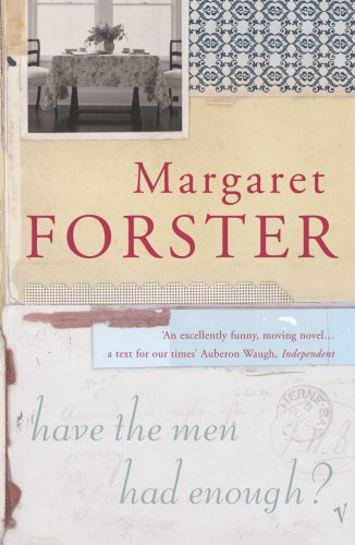 Have the men had enough? by Margaret Forester