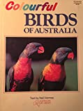 img - for COLOURFUL BIRDS OF AUSTRALIA book / textbook / text book