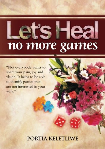 Read Online Let's Heal: No More Games PDF