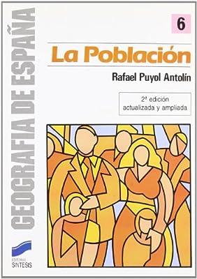 POBLACION ESPAÑOLA, LA 6 Geografía,Geografía de España: Amazon.es: Puyol Antolin, Rafael: Libros