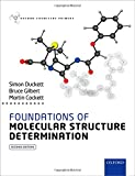 img - for Foundations of Molecular Structure Determination (Oxford Chemistry Primers) book / textbook / text book