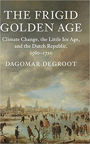The Frigid Golden Age: Climate Change, the Little Ice Age