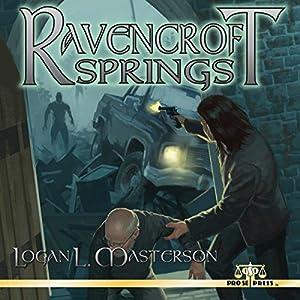 Ravencroft Springs Audiobook