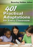 img - for 401 Practical Adaptations for Every Classroom book / textbook / text book