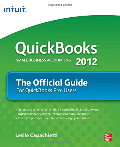 QuickBooks 2012 The Official Guide (Best Cloud Database For Small Business)