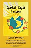 Global Light Cuisine, Carol Devenot, 097417419X
